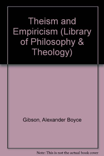 Theism and Empiricism (Library of Philosophy & Theology)