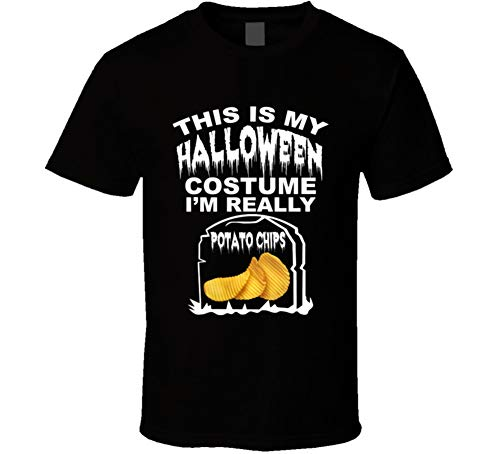 This is My Halloween Costume Im Really Potato Chips Funny Foodies Halloween T Shirt S Black -