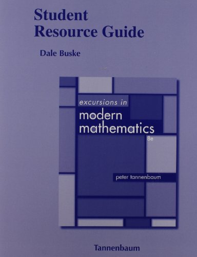 Student Resource Guide for Excursions in Modern Mathematics
