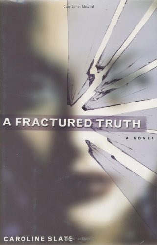 Read Online A Fractured Truth ebook