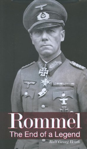 Rommel: The End of a Legend (2009) (Book) written by Ralf Georg Reuth