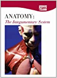 Anatomy : The Integumentary System, Classroom Productions, Classroom Productions, 0495817694