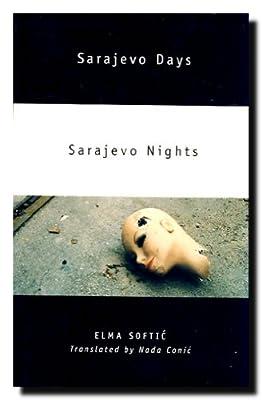 Sarajevo Days, Sarajevo Nights