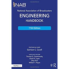 National Association of Broadcasters Engineering Handbook, 11th Edition from Focal Press