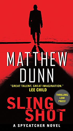 Giants Agent Series (Slingshot: A Will Cochrane Novel (Spycatcher Novels Book 3))