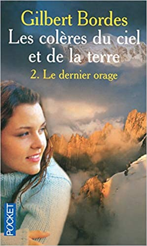 Amazon Fr Coleres Du Ciel Et Terre T2 Gilbert Bordes