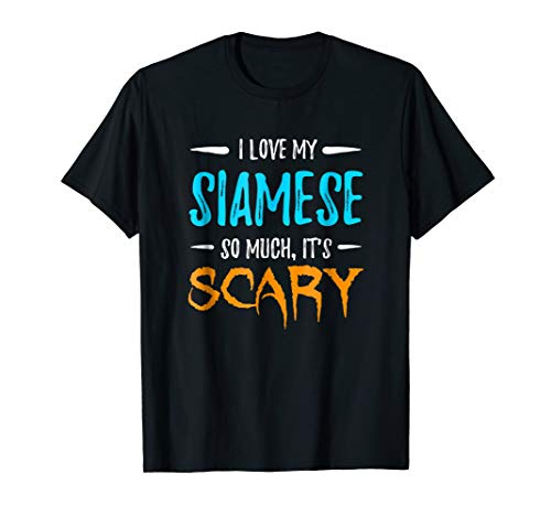 I Love My Siamese Shirt Cat Mom Scary Halloween Gift for $<!--$17.99-->