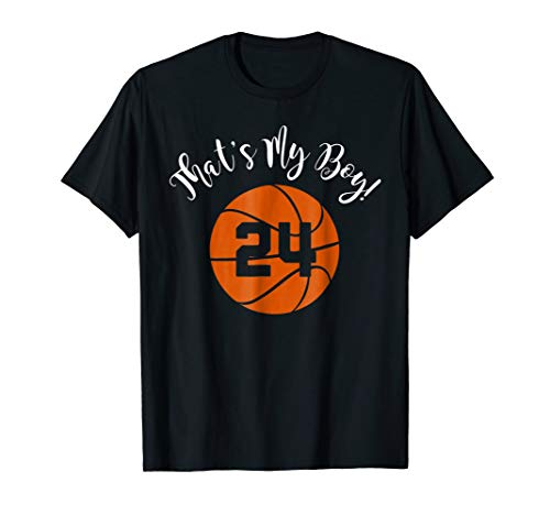 That's My Boy #24 Basketball Player Mom or Dad Gift T-Shirt