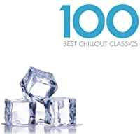 100 Best Chillout Classics