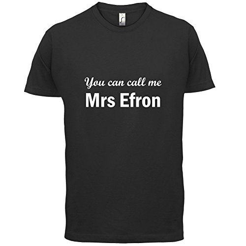 Dressdown Men's You Can Call Me Mrs Efron T-Shirt Small - Zac Efron Small