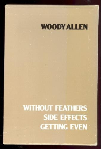Woody Allen Boxed Set:  Without Feathers, Side Effects, Getting Even - Woody Allen Box Set