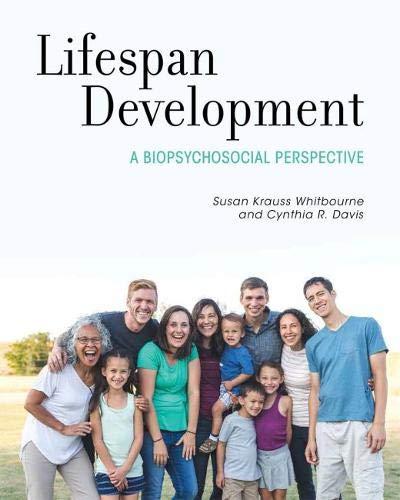 Lifespan Development: Biopsychosocial Perspectives