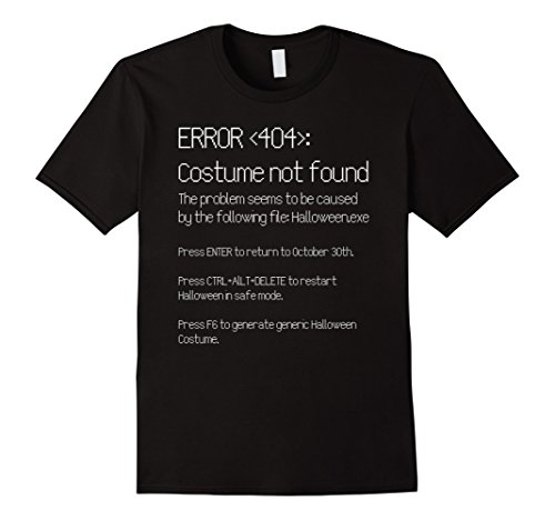 Mens ERROR 404: COSTUME NOT FOUND - Easy DIY Costume T-Shirt Large Black