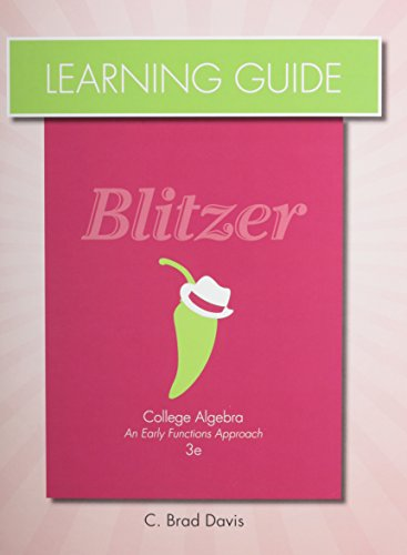 Learning Guide for College Algebra: An Early Functions Approach