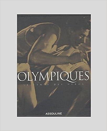 Olympiques Le Temps Des Héros Pdf Télécharger Parkserboifelowest