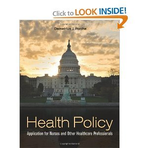 Health Policy: Application for Nurses and Other Health Care Professionals pdf