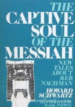 the-captive-soul-of-the-messiah-new-tales-about-reb-nachman