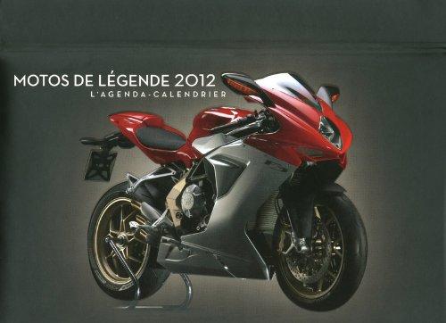 AGENDA CALENDRIER MOTOS DE LEGENDE 2012