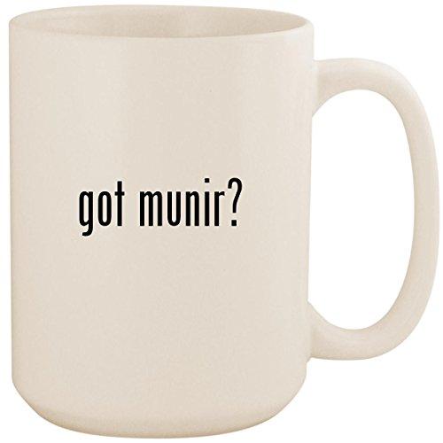 got munir? - White 15oz Ceramic Coffee Mug Cup