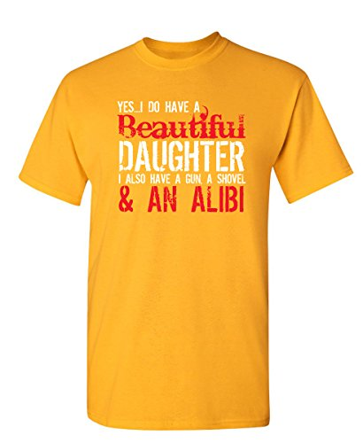 Yes I Have A Beautiful Daughter Funny Father's Day Novelty T-Shirt L Gold ()