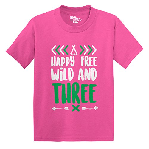Happy Free Wild And Three Toddler/Infant T-shirt (Pink, 3T)