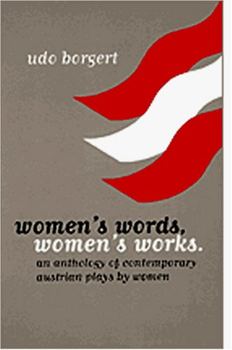 Price comparison product image Women's Words,  Women's Works: An Anthology of Contemporary Austrian Plays by Women. (Studies in Austrian Literature,  Culture,  and Thought. Translation Series)