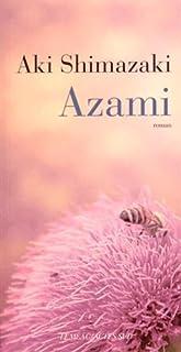 L'ombre du chardon [1] : Azami, Shimazaki, Aki
