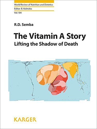 The Vitamin A Story: Lifting the Shadow of Death (World Review of Nutrition and Dietetics, Vol. 104) by R.D. Semba (2012-09-04)