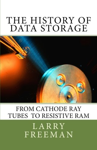 The History of Data Storage: The History of Data Storage pdf