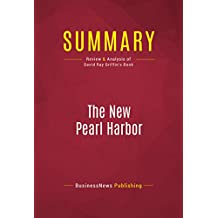 Summary: The New Pearl Harbor: Review and Analysis of David Ray Griffin's Book