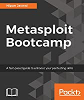 Metasploit Bootcamp Front Cover