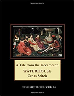a tale from the decameron waterhouse cross stitch pattern cross
