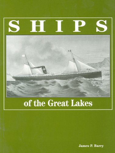 Ships of the Great Lakes: 300 Years of Navigation