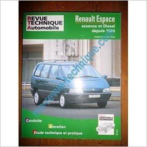 Livres Epub pour téléchargements gratuits RRTA0709.2 REVUE TECHNIQUE AUTOMOBILE RENAULT ESPACE depuis 1984 Essence et Diesel PDF