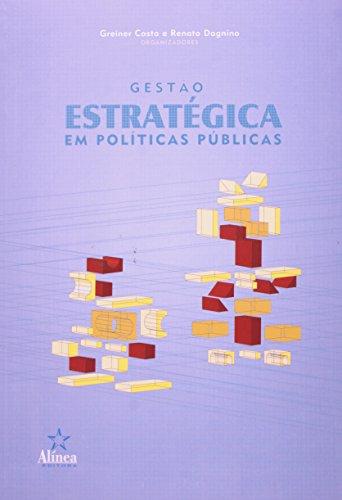 Gestao Estrategica Em Politicas Publicas