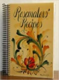 img - for Rosemalers' Recipes book / textbook / text book