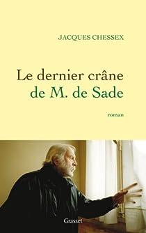 Le dernier crâne de M. de Sade par Chessex
