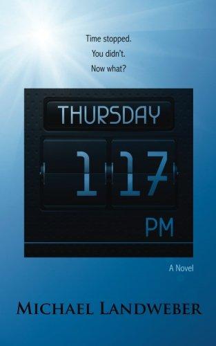 Thursday, 1:17 p.m.