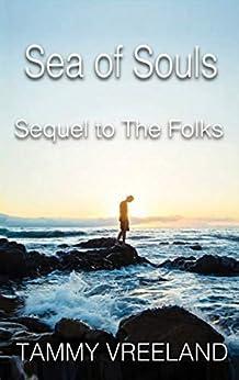 The Sea of Souls - Sequel to The Folks (English Edition) por [Vreeland, Tammy]