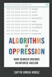 : Algorithms of Oppression: How Search Engines Reinforce Racism