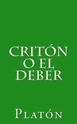 Critón o el deber eBook: Platón, Patricio de Azcárate: Amazon.com.mx: Tienda Kindle