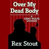 Bargain Audio Book - Over My Dead Body