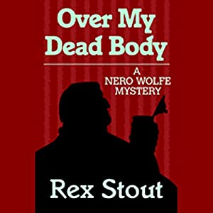 Over My Dead Body Audiobook