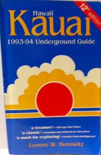Kauai, 1993-1994: Underground Guide (Kauai Underground Guide)