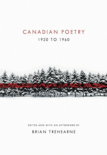 Canadian Poetry 1920 to 1960 (New Canadian Library)
