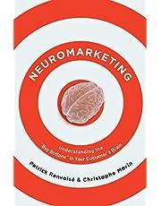 Neuromarketing: Understanding the Buy Buttons in Your Customer's Brain