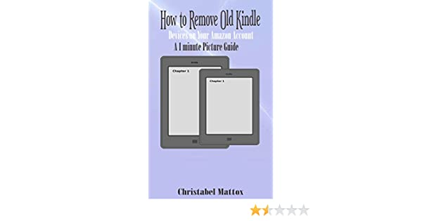 HOW TO REMOVE OLD KINDLE DEVICES ON YOUR AMAZON ACCOUNT: A 1 Minute Picture  Guide See more