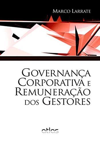 Governança Corporativa E Remuneração Dos Gestores