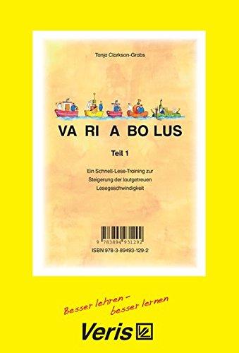 Variabolus. Teil 1  Ein Schnell Lese Training Zur Steigerung Der Lautgetreuen Lesegeschwindigkeit