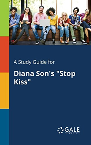 A Study Guide for Diana Son's Stop Kiss